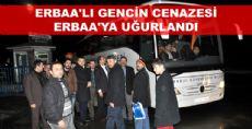 Caner Pişkin'in Cenazesi ERBAA'YA GÖNDERİLDİ