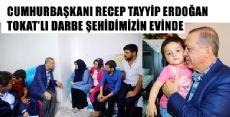 Cumhurbaşkanı Erdoğan'dan Şehidimizin Evine Ziyaret