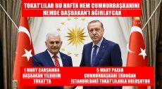 DEVLETİN ZİRVESİ TOKATLILARLA BULUŞUYOR