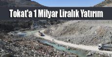 DSİ'den 13 Yılda Tokat'a 1 Milyar Liralık Yatırım