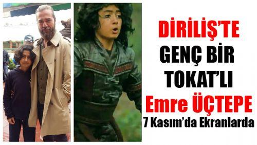 Diriliş Ertuğrul'da Osman Gazi Karakterini Tokat'lı Genç Oyuncu Canlandıracak!