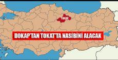 Dokap Görev Alanına Tokat'ta Eklendi
