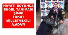 ENGELSİZ BİR TOKAT İÇİN BENDE A.ADAYIYIM