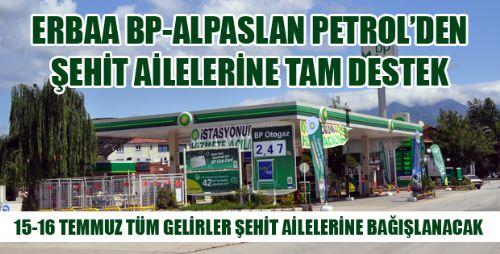 ERBAA BP-ALPASLAN PETROL'DEN ŞEHİT AİLELERİNE TAM DESTEK