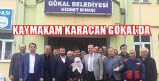 ERBAA KAYMAKAMI KARACAN'DAN GÖKAL ZİYARETİ