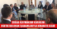 ERBAA KAYMAKAMI KARACAN'DAN OSB ZİYARETİ