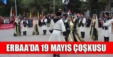 ERBAA'DA 19 MAYIS BÜYÜK BİR ÇOŞKUYLA KUTLANDI