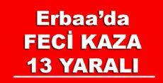 ERBAA'DA FECİ KAZA