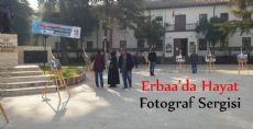 ERBAA'DA HAYAT KONULU SERGİ