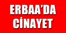 ERBAA'DA KADIN CİNAYETİ