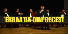 ERBAA'DA KUR'AN VE DUA GECESİ