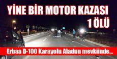 ERBAA'DA MOTOR KAZASI