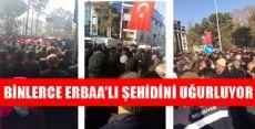 ERBAA'DA ONBİNLER  ŞEHİDİNİ UĞURLUYOR