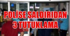 ERBAA'DA POLİSE SALDIRIDAN TUTUKLAMA