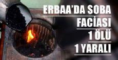 ERBAA'DA SOBA FACİASI