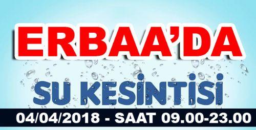ERBAA'DA SU KESİNTİSİ