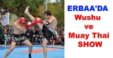 ERBAA'DA Wushu ve Muay Thai  SHOW