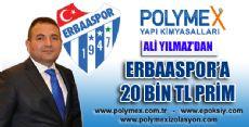 ERBAASPOR'A 20 BİN TL PRİM