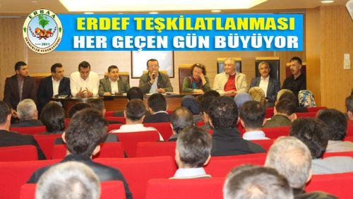 ERDEF BÖLGE TEŞKİLATLANMASI TOPLANTILARI TÜM HIZIYLA DEVAM EDİYOR