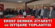 ERDEF DERNEK ZİYARETİ ve İSTİŞARE TOPLANTISI
