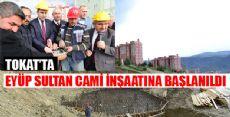 EYÜP SULTAN CAMİ İNŞAATINA BAŞLANILDI