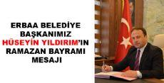 Erbaa Belediye Başkanı Hüseyin Yıldırım'ın Bayram Mesajı