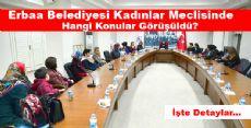 Erbaa Belediyesi Kadınlar Meclisi Toplandı
