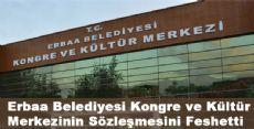 Erbaa Belediyesi Kongre ve Kültür Merkezinin Sözleşmesini Feshetti