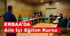 Erbaa Belediyesi'nden Aile İçi Eğitim Kursu