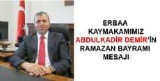 Erbaa Kaymakımımız Abdulkadir Demir'in Bayram Mesajı