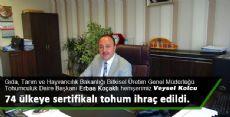 Erbaa Koçaklı hemşerimiz Veysel Kolcu, Türkiye'de kaliteli tohum üretimi