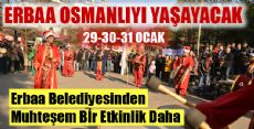 Erbaa Osmanlıyı Yaşayacak