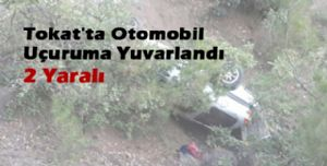 Erbaa ilçesinde otomobil uçurumdan yuvarlandı