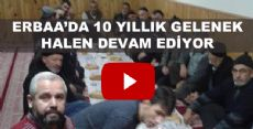 Erbaa'da 10 Yıldır Bu Camii'deki Gelenek
