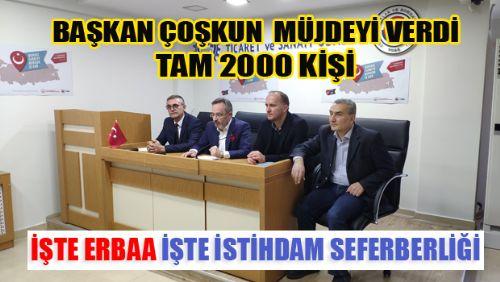 Erbaa'da 2000 yeni istihdam MÜJDESİ
