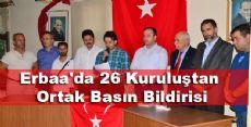 Erbaa'da 26 Kuruluştan Ortak Basın Bildirisi
