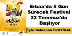 Erbaa'da 5 Gün Sürecek Festival 22 Temmuz'da Başlıyor.