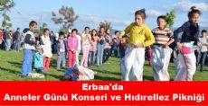 Erbaa'da Anneler Günü Konseri ve Hıdırellez Pikniği
