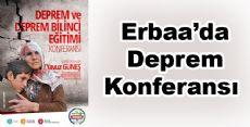 Erbaa'da Deprem Konferansı Yapılacak