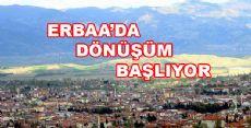 Erbaa'da Dönüşüm Başlıyor