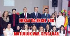 Erbaa'da Engel YOK