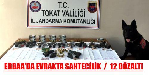 Erbaa'da Evrakta Sahtecilik Operasyonu: 12 Gözaltı