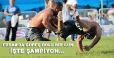 Erbaa'da Güreş Heyecanı Nefesleri Kesti