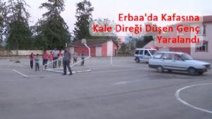 Erbaa'da Kafasına Kale Direği Düşen Genç Yaralandı
