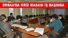 Erbaa'da Kriz Masası İş başında