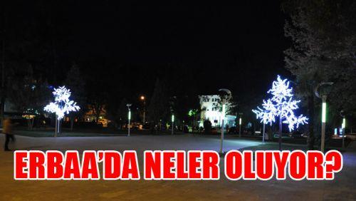 Erbaa'da Neler Oluyor?