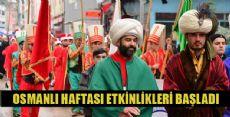 Erbaa'da Osmanlı Heyecanı