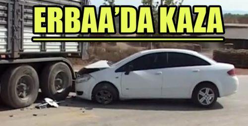 Erbaa'da Otomobil Tırla Çarpıştı