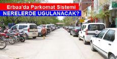Erbaa'da Parkomat Nerelerde Uygulanacak?