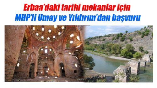 Erbaa'daki tarihi mekanlar için çalışmalar başladı